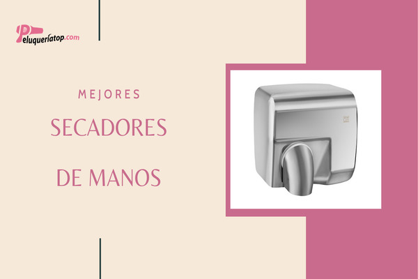 Mejores secadores de manos